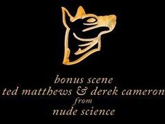 Bonus scene from Nude Science