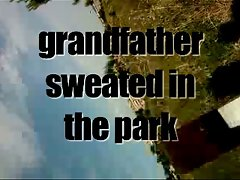 grandfather sweated