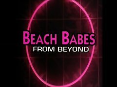Celebrity Scenes: Beach Babes from Beyond